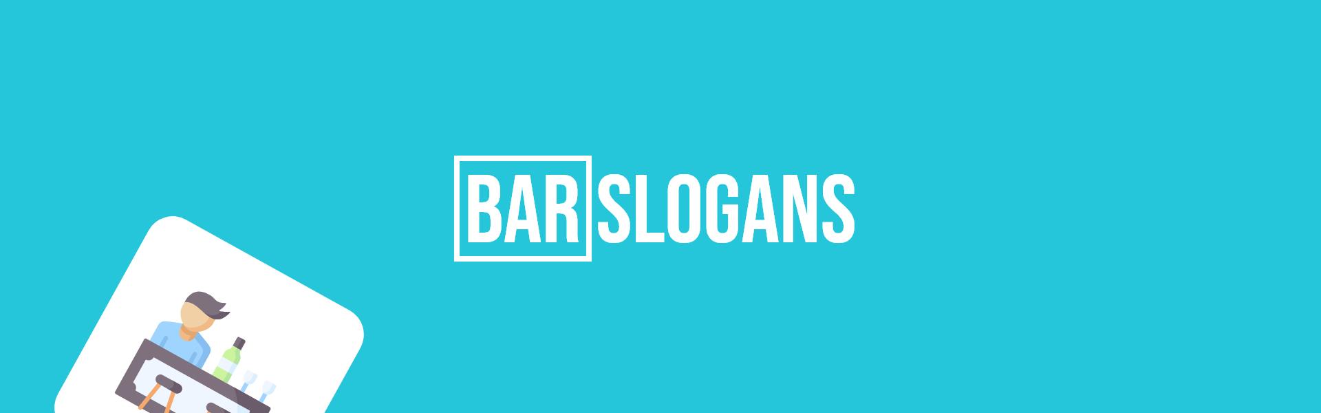 bar slogans taglines