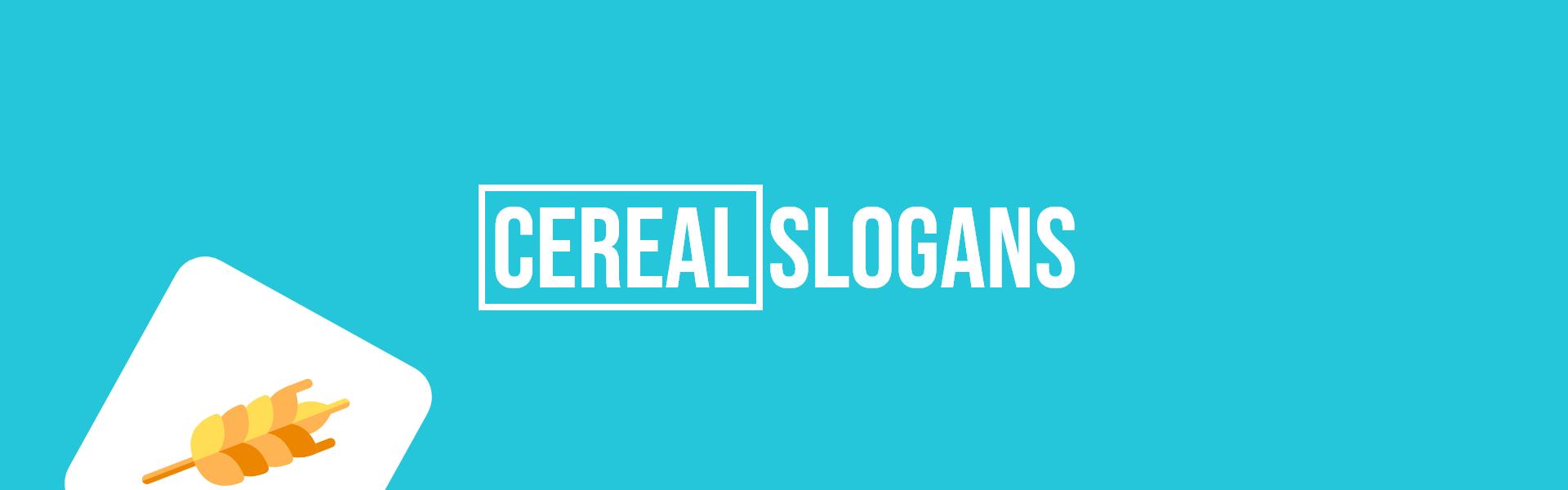 cereal slogans taglines