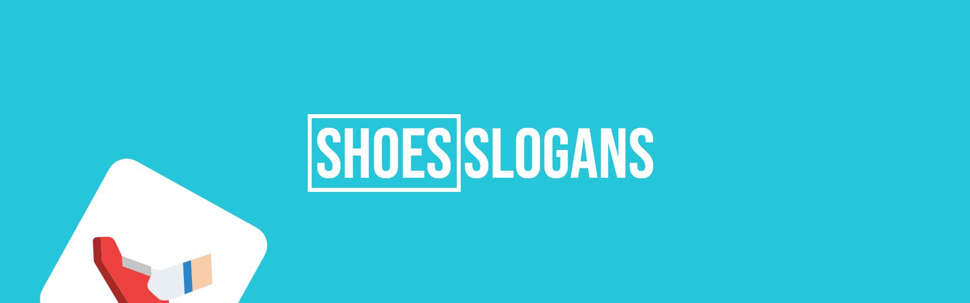 shoes slogans taglines