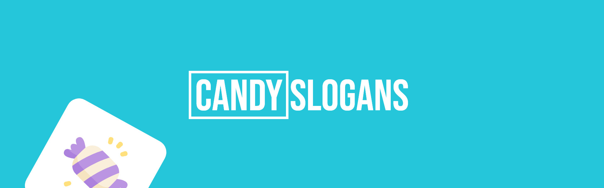 candy slogans taglines