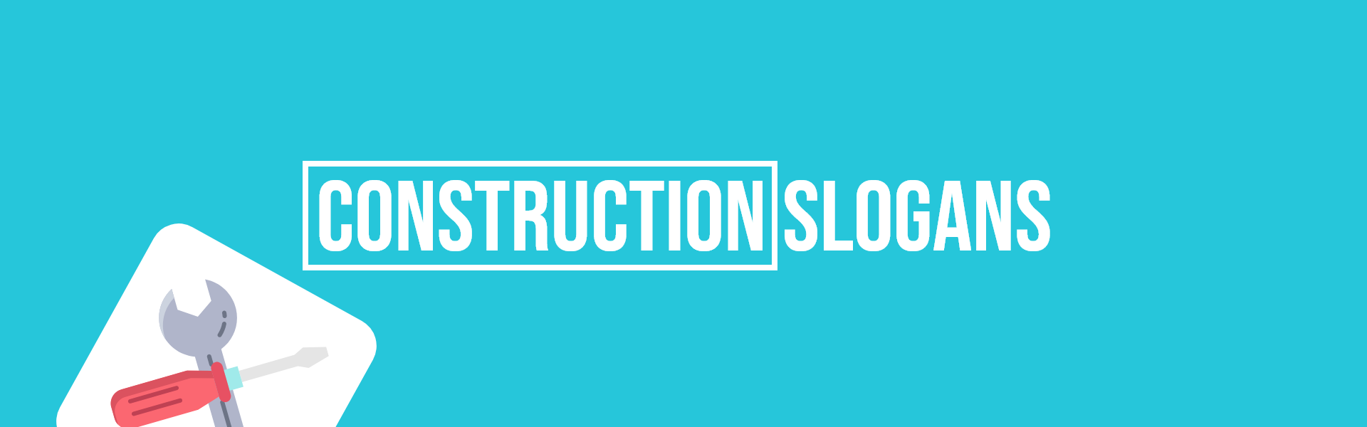 construction slogans taglines