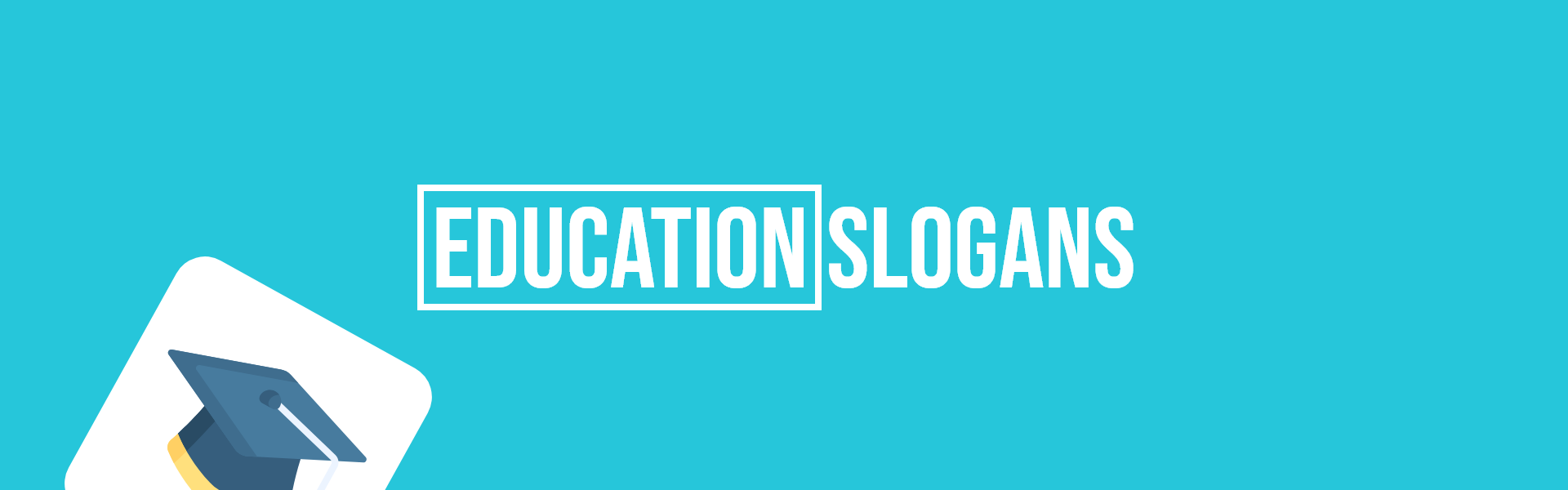 education slogans taglines
