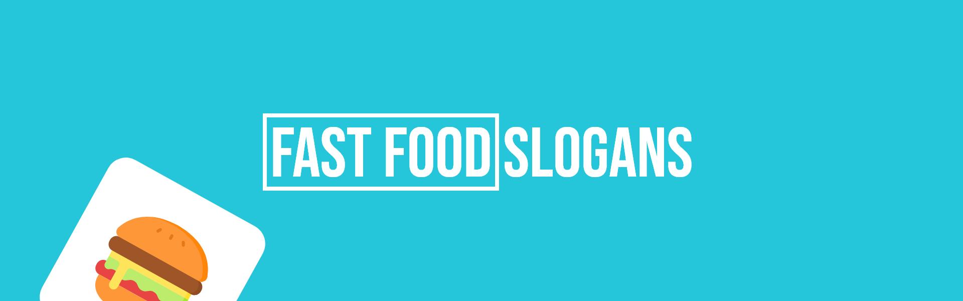 fast food slogans taglines