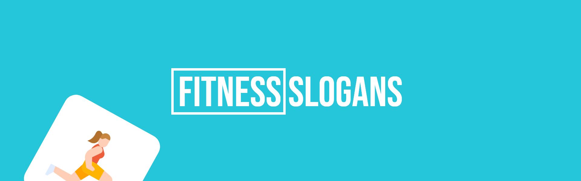 fitness slogans taglines