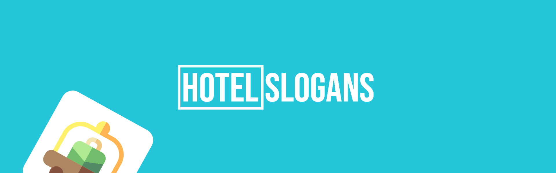 hotel slogans taglines
