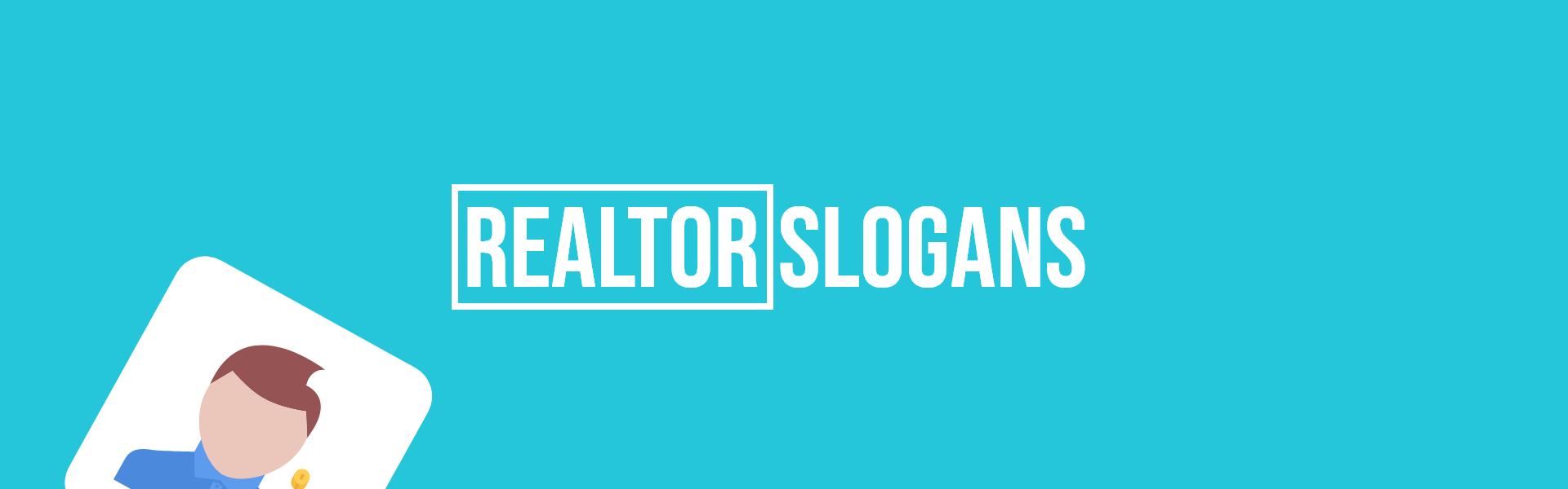 realtor slogans taglines