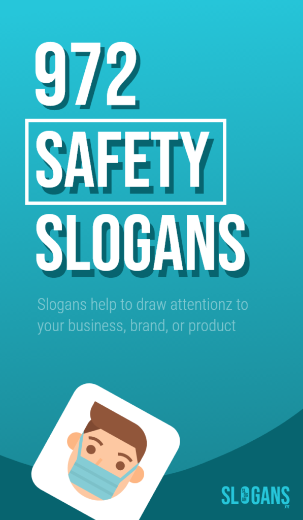 safety slogans taglines – thumb