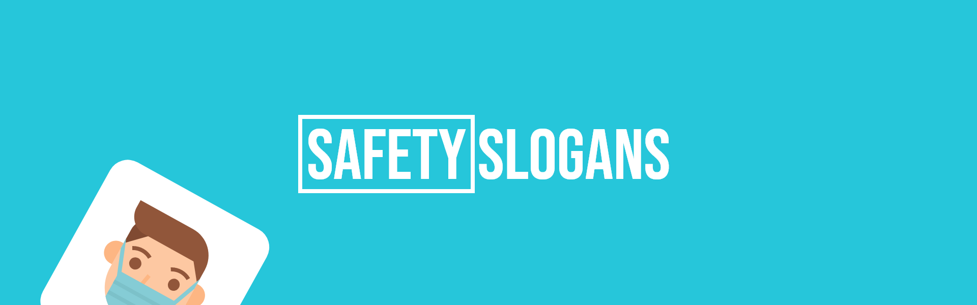 safety slogans taglines