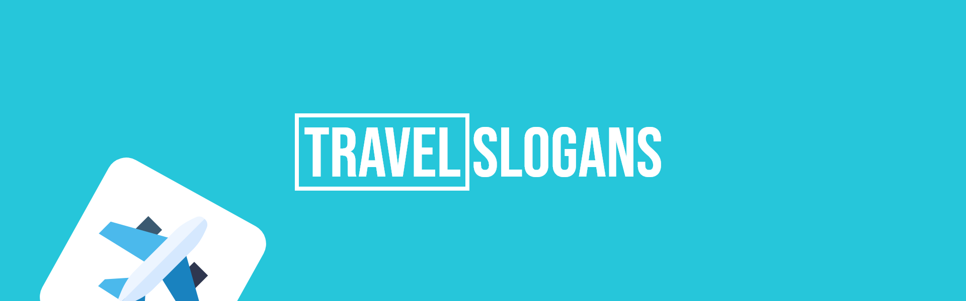 travel slogans taglines
