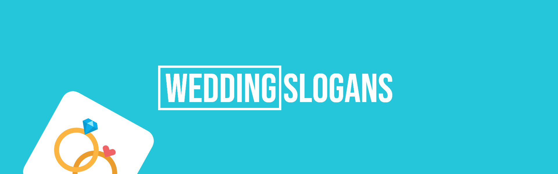wedding slogans taglines