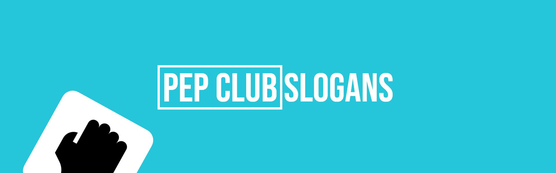 pep club slogans taglines
